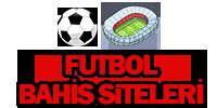Futbol Bahis Siteleri – Futbol Bahis Firmaları, Bahis Şirketleri